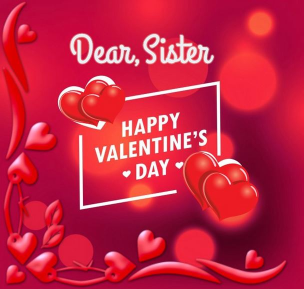 Happy Valentines Sister Quotes: [33+] Special Valentines Day Quotes For Sister [Messages