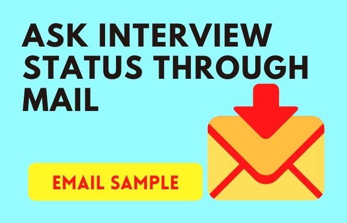 How to Ask Interview Status Through Mail