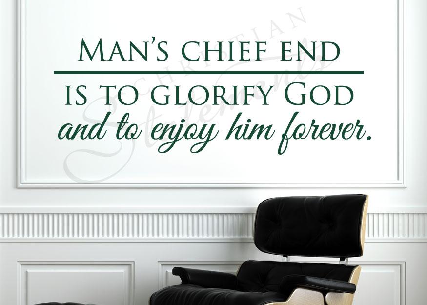 Glorify God: Enjoy Him Forever