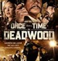 Once Upon a Time in Deadwood 2019 Nonton Film Subtitle Indonesia