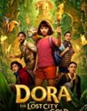 Dora and the Lost City of Gold 2019 Nonton Online Subtitle Indonesia