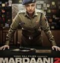 Streaming Mardaani 2 (2019) Subtitle Indonesia