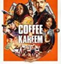 Streaming Film Coffee And Kareem 2020 Subtitle Indonesia