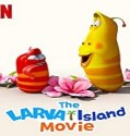 Nonton Movie The Larva Island Movie 2020 Subtitle Indonesia