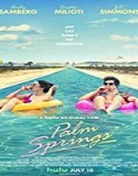 Streaming Film Palm Springs 2020 Subtitle Indonesia