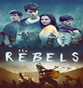 Nonton Film The Rebels 2020 Subtitle Indonesia
