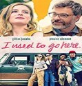 Nonton Movie I Used To Go Here 2020 Subtitle Indonesia