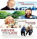 Streaming Film Never Too Late 2020 Subtitle Indonesia