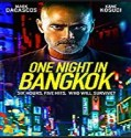 Streaming Film One Night in Bangkok 2020 Subtitle Indonesia