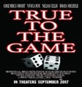 Streaming Film True to the Game 2017 Subtitle Indonesia
