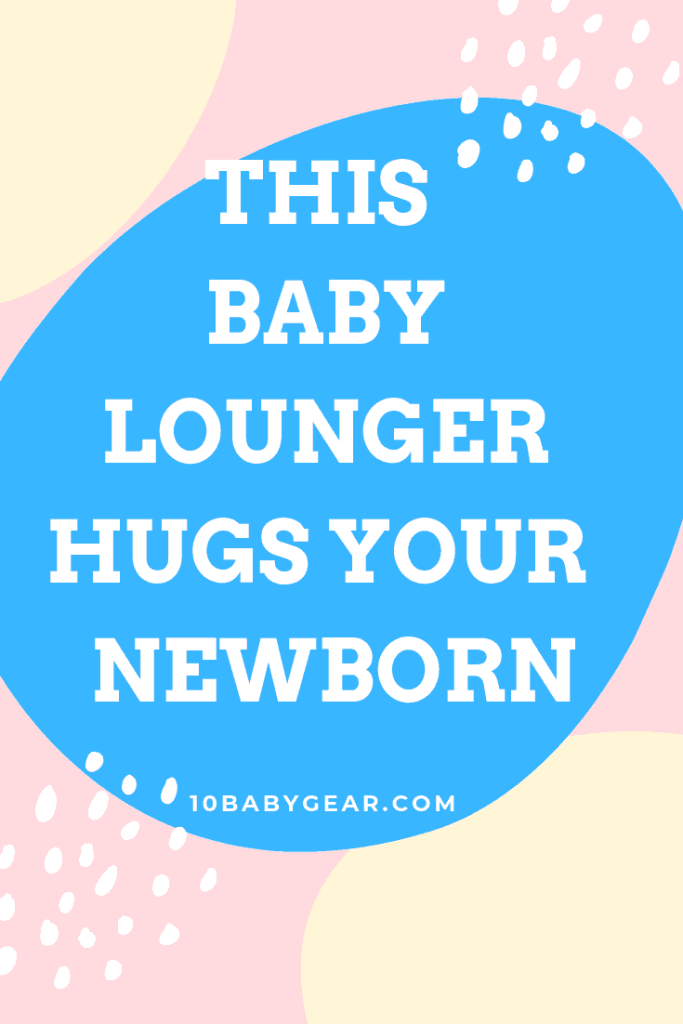 Snuggle Me Organic Hugs your baby
