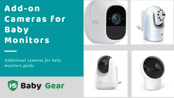 Baby Monitor Add-on Cameras (Infant Optics and Others)