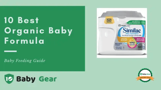10 Best Organic Baby Formula To Get in 2021
