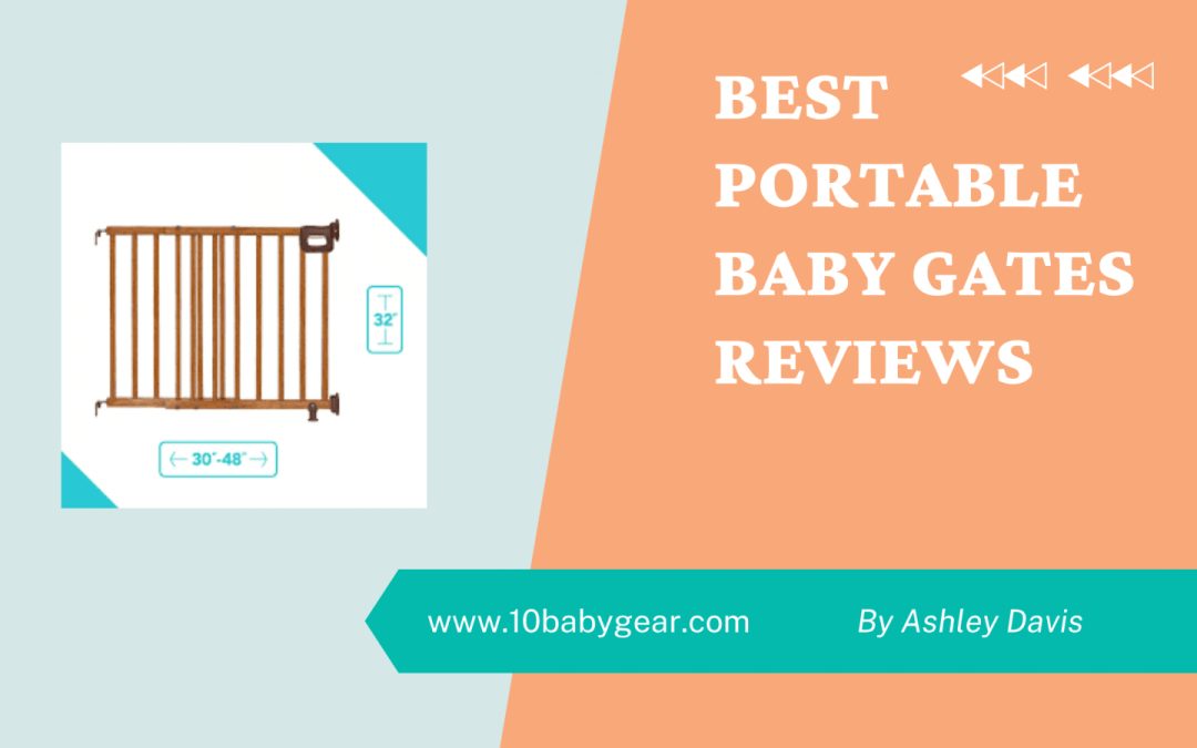 Best Portable Baby Gates Reviews in 2021