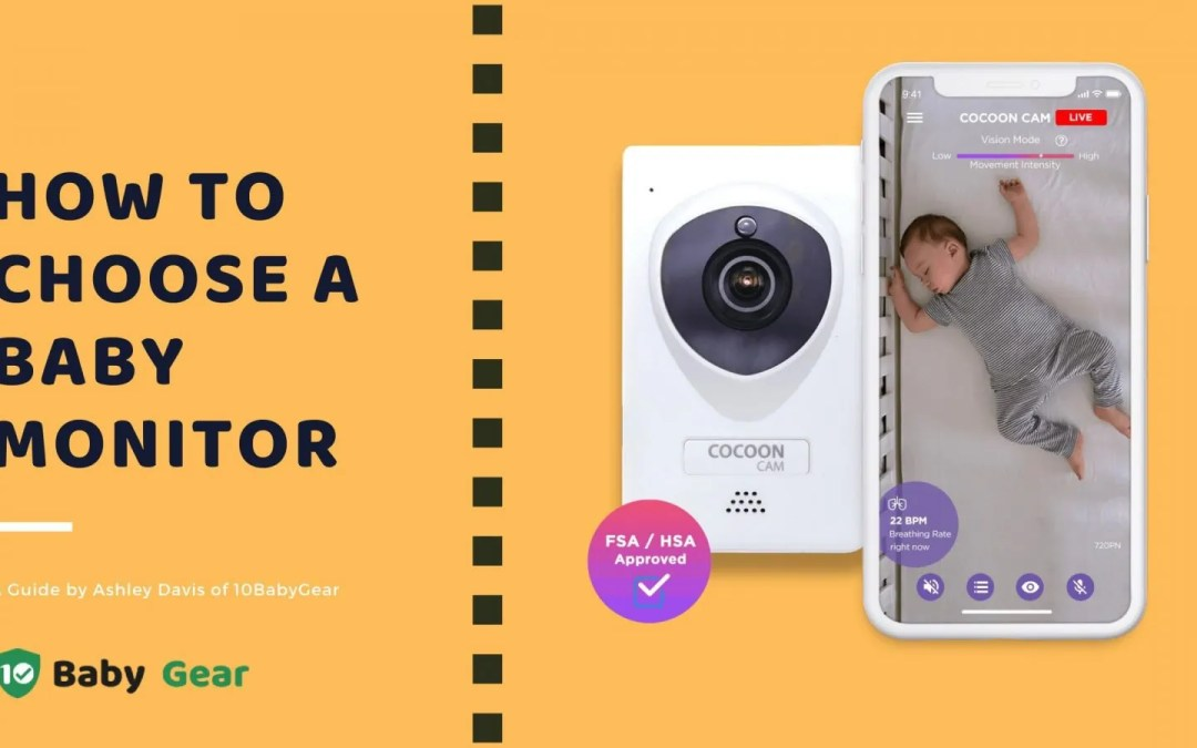 How to Choose a Baby Monitor in 2021 (The Best – Both Wifi and Non-Wifi)