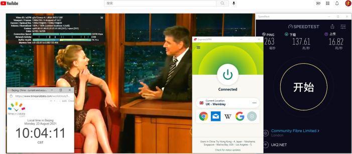 Windows10 ExpressVPN UK - Wembley 服务器 中国VPN 翻墙 科学上网 Barry测试 10BEASTS - 20210823