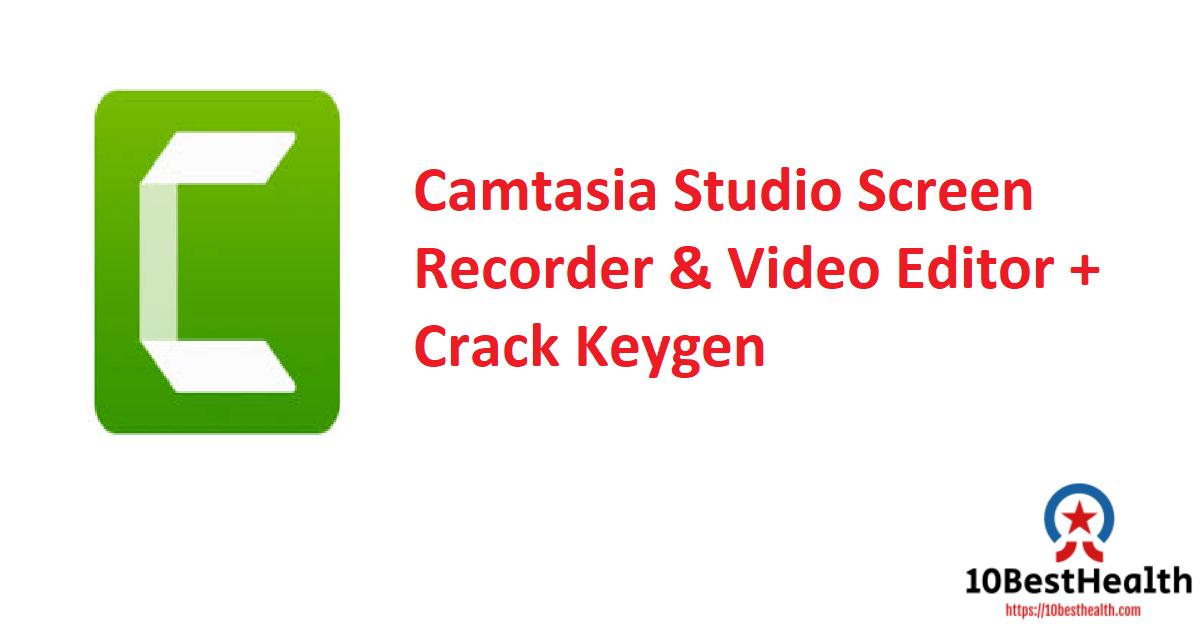 Camtasia Studio Screen Recorder & Video Editor + Crack Keygen