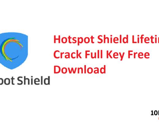 Hotspot Shield Lifetime Crack Full Key Free Download