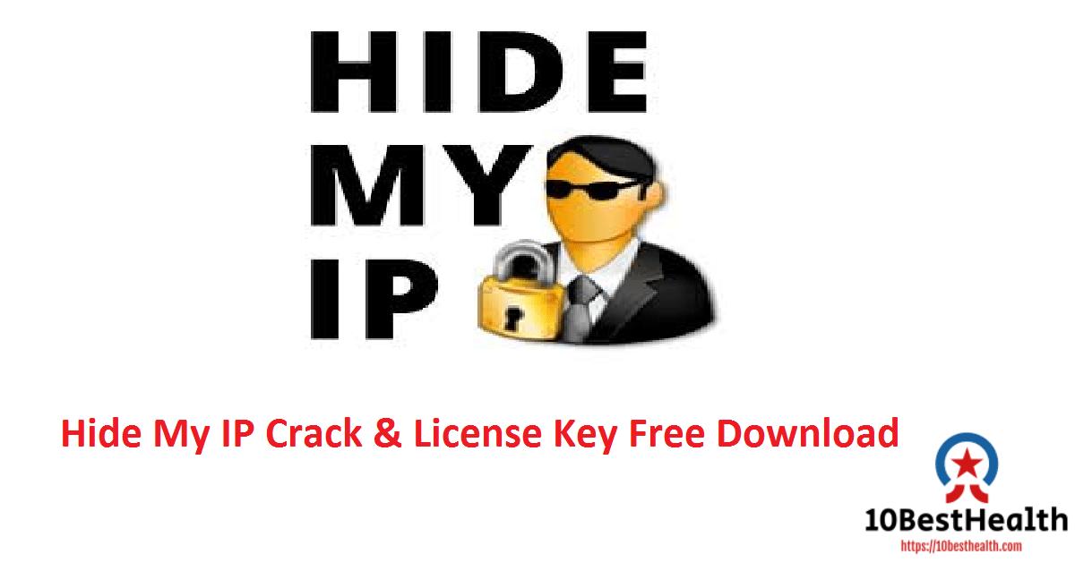 Hide My IP Crack & License Key Free Download