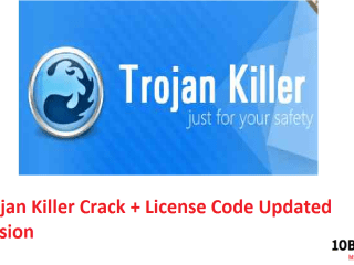 Trojan Killer Crack + License Code Updated version