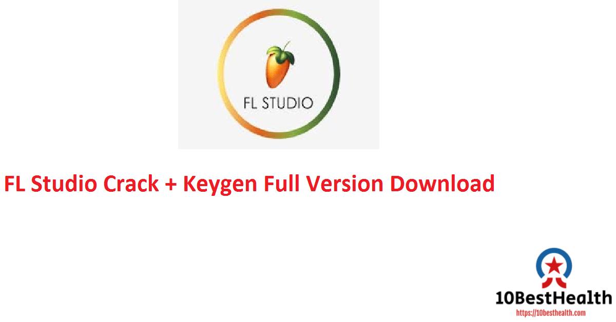 FL Studio Crack + Keygen Full Version Download
