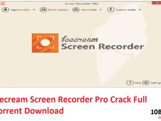 Icecream Screen Recorder Pro Crack Full Torrent Download