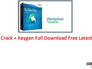 TunesGo Crack + Keygen Full Download Free Latest