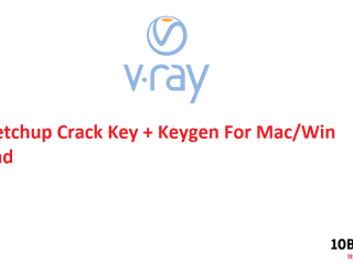 VRay Sketchup Crack Key + Keygen For Mac Win Download