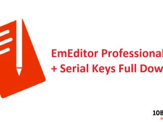 EmEditor Professional Crack + Serial Keys Full Download