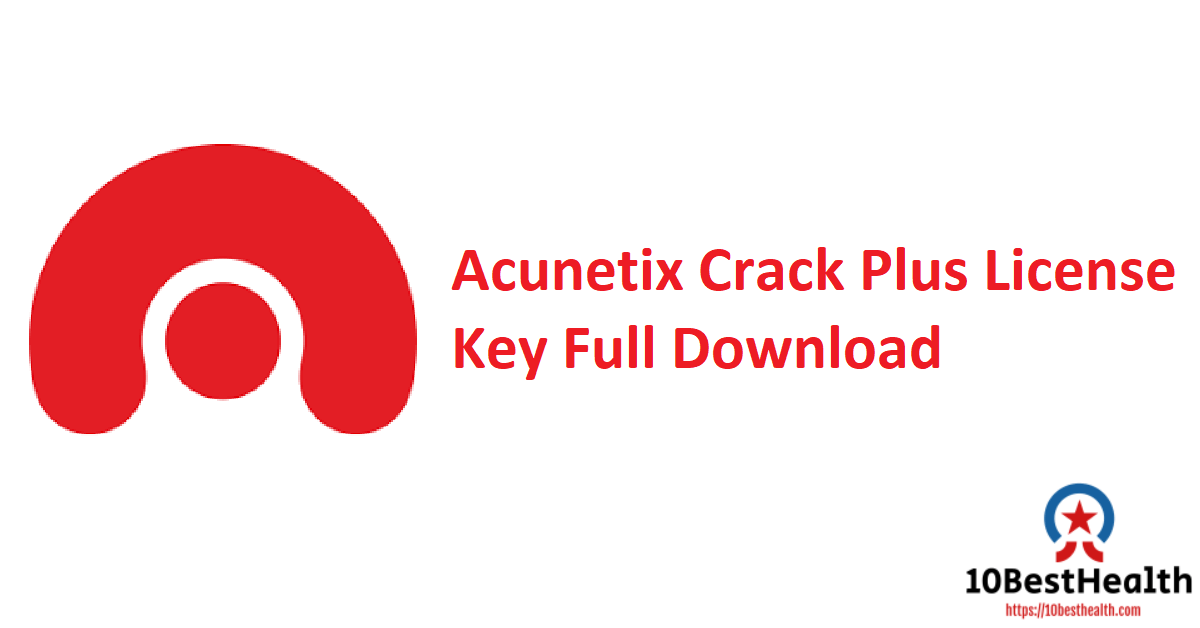 Acunetix Crack Plus License Key Full Download