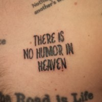There Is No Humor In Heaven