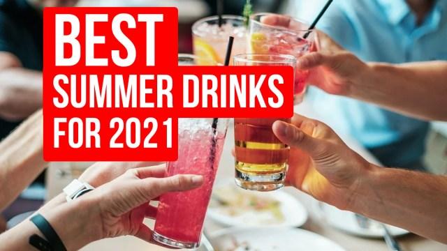 summer drinks 2021