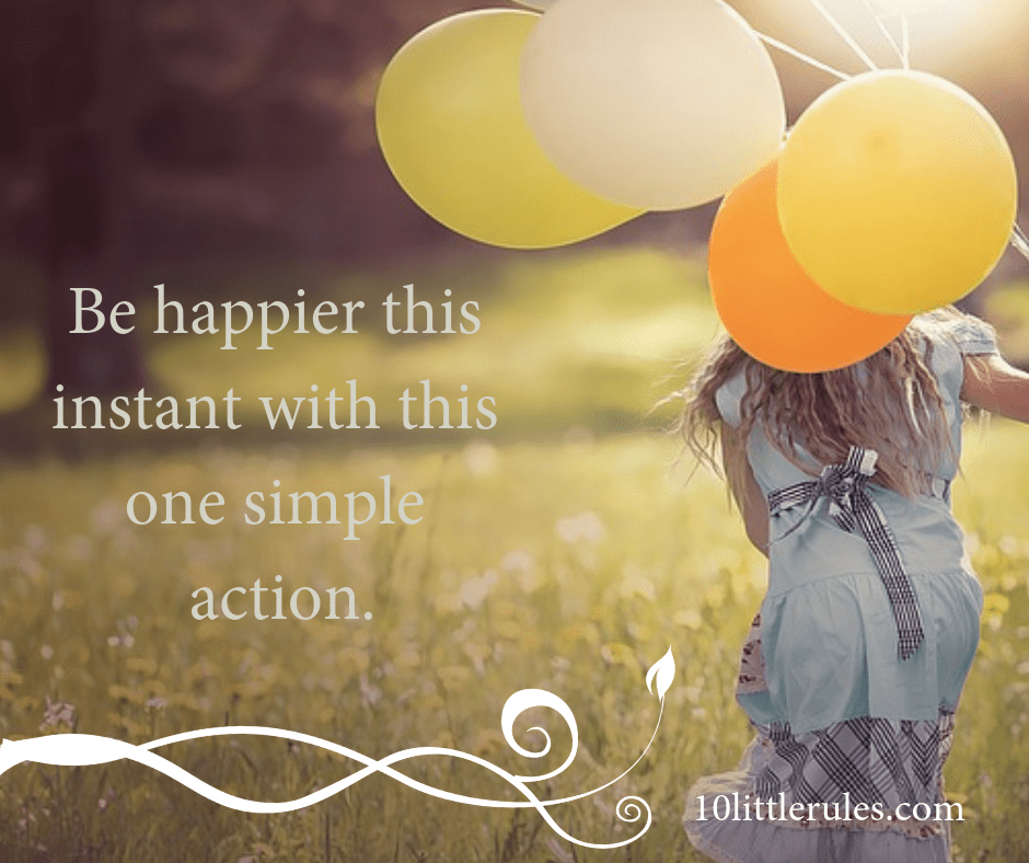 How to be happier … right this moment