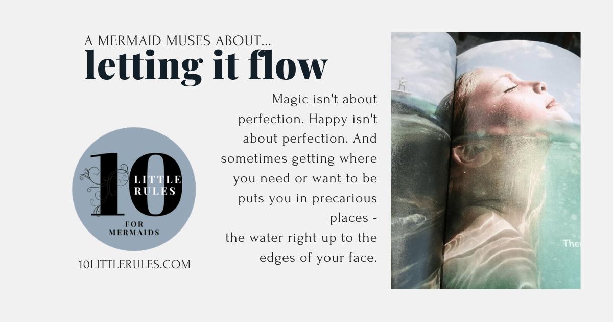 Letting it Flow…