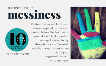 the truth about Messiness