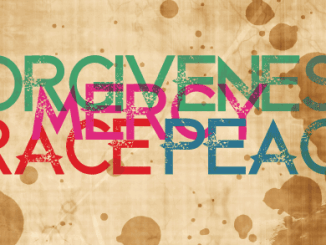 Forgiveness Grace Mercy Peace