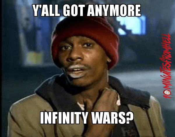 funny yall got anymore infinity wars meme