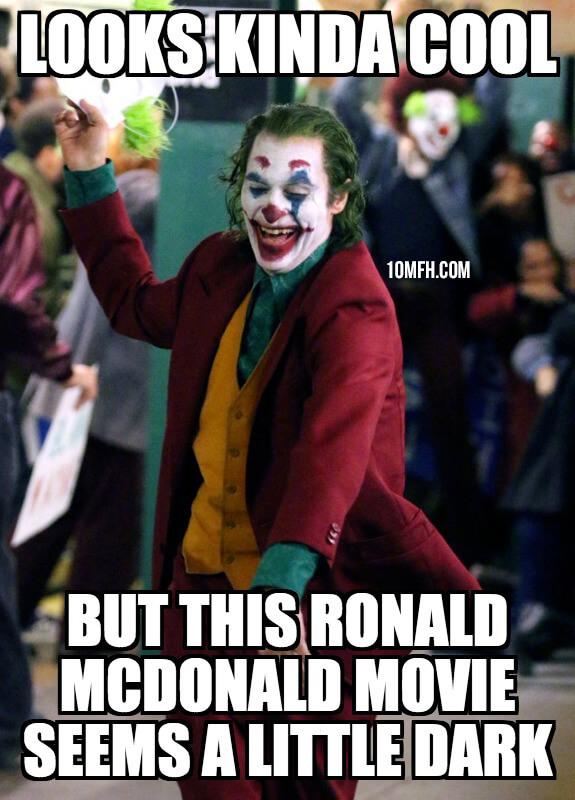 Joaquin Phoenix Joker Meme Ronald McDonald