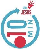 Resultado de imagen de 10 MINUTOS CON JESÚS