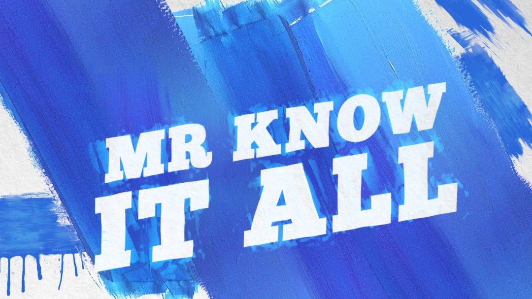Mr Know It All Lyric Video