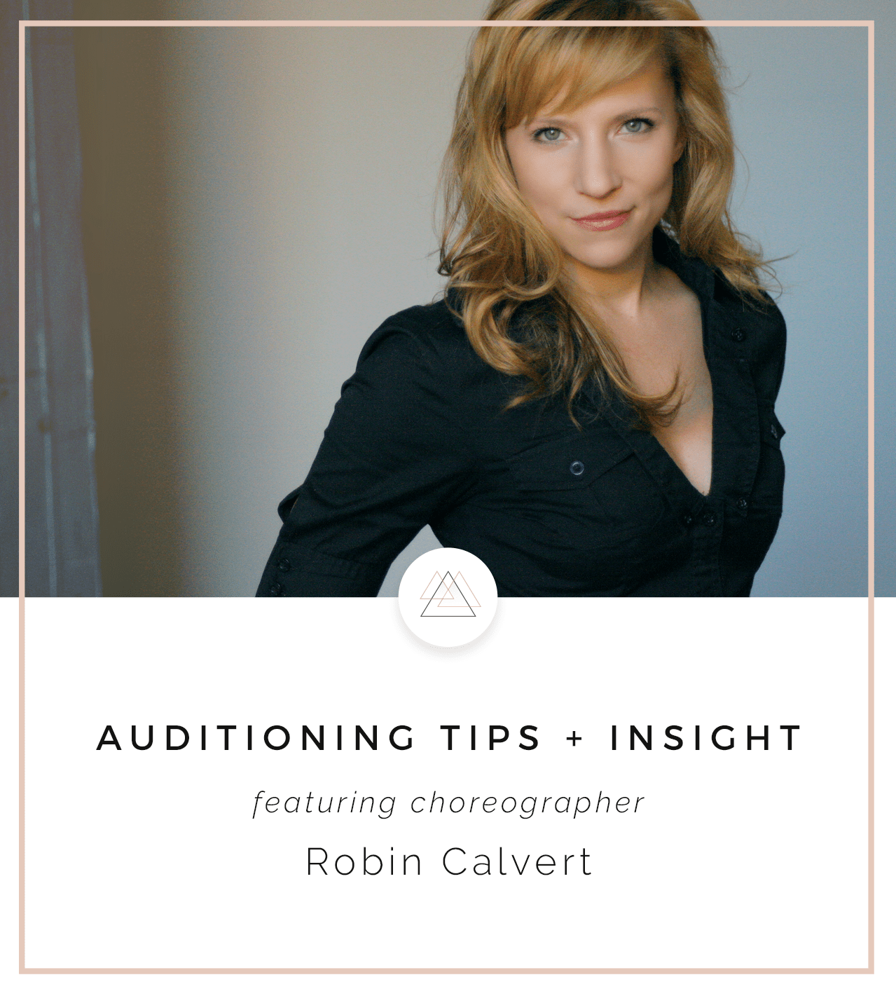10 Talent Blog | Auditioning with Robin Calvert