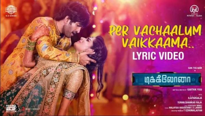 Per Vachaalum Vaikkaama Song Lyrics