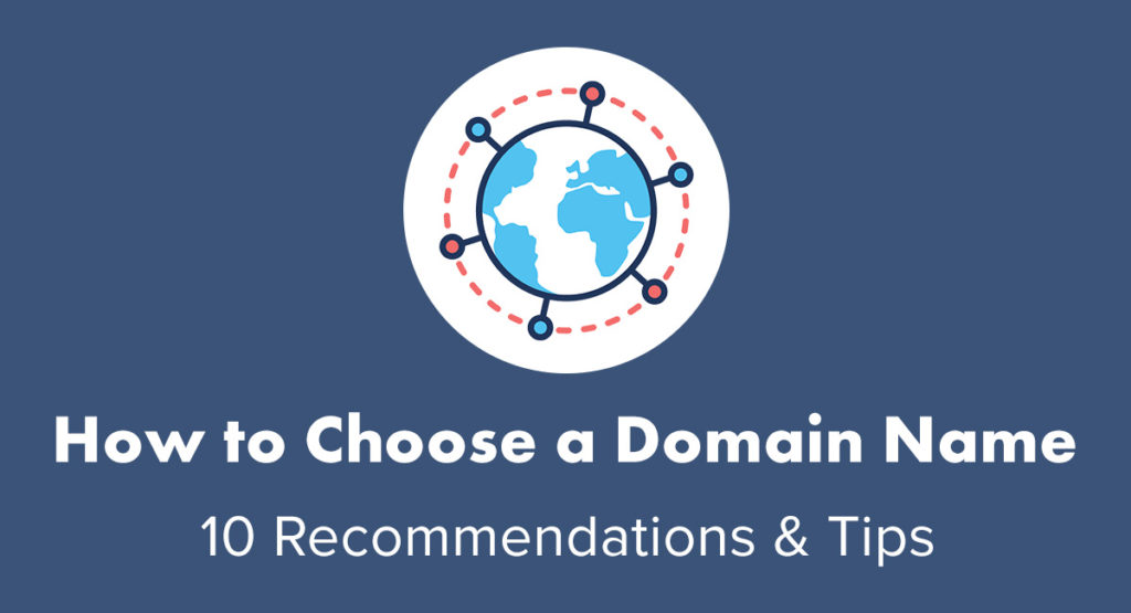 How-to-Choose-a-Domain-Name-Recommendations-and-Tips