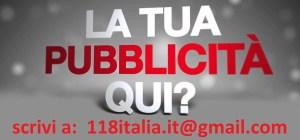per la tua pubblicità contattaci 118italia.it@gmail.com