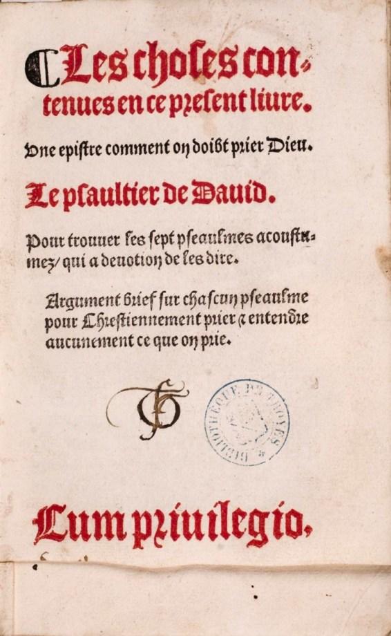 Le Psaultier de David. 1524. Cote A.11.5076. Médiathèque du Grand Troyes. Photo P. Jacquinot