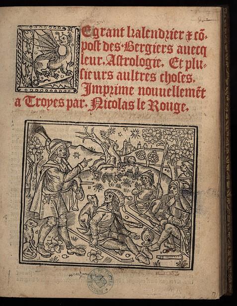Page de titre, Le grant kalendrier et compost des bergiers, impr. Nicolas le Rouge, Troyes, 1529. Photo Médiathèque du Grand Troyes