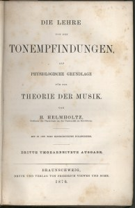 The German edition of Helmholtz's 'On the Sensations of Tone' (1862)