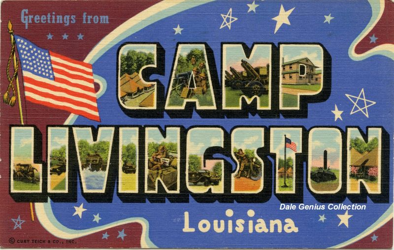 Greetings from Camp Livingston. The camp was situated generally northeast of Alexandria, off US 165, and close to Camp Beauregard and Esler Field. Postcard from 1940-45.