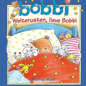 Kluitman Welterusten, lieve Bobbi