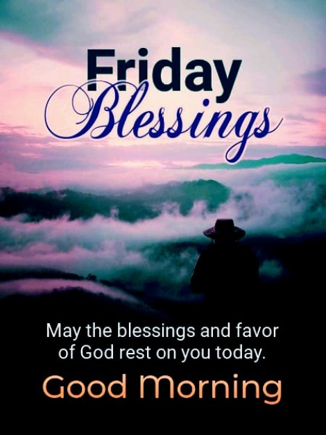 Beautiful Good morning friday blessing
